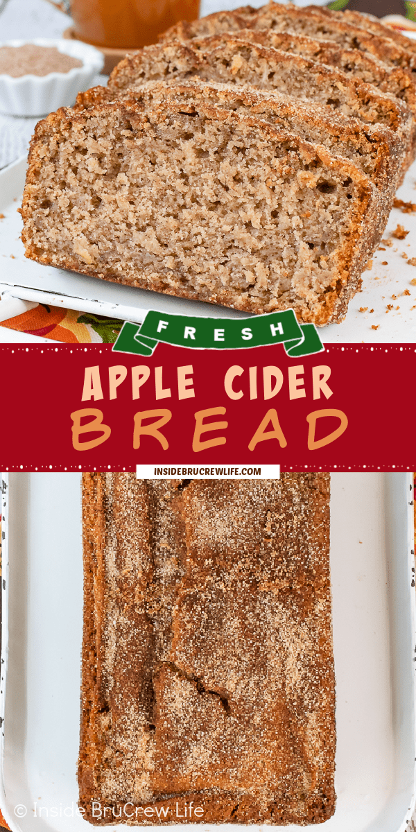 Two pictures of apple cider bread collaged together with a red text box.
