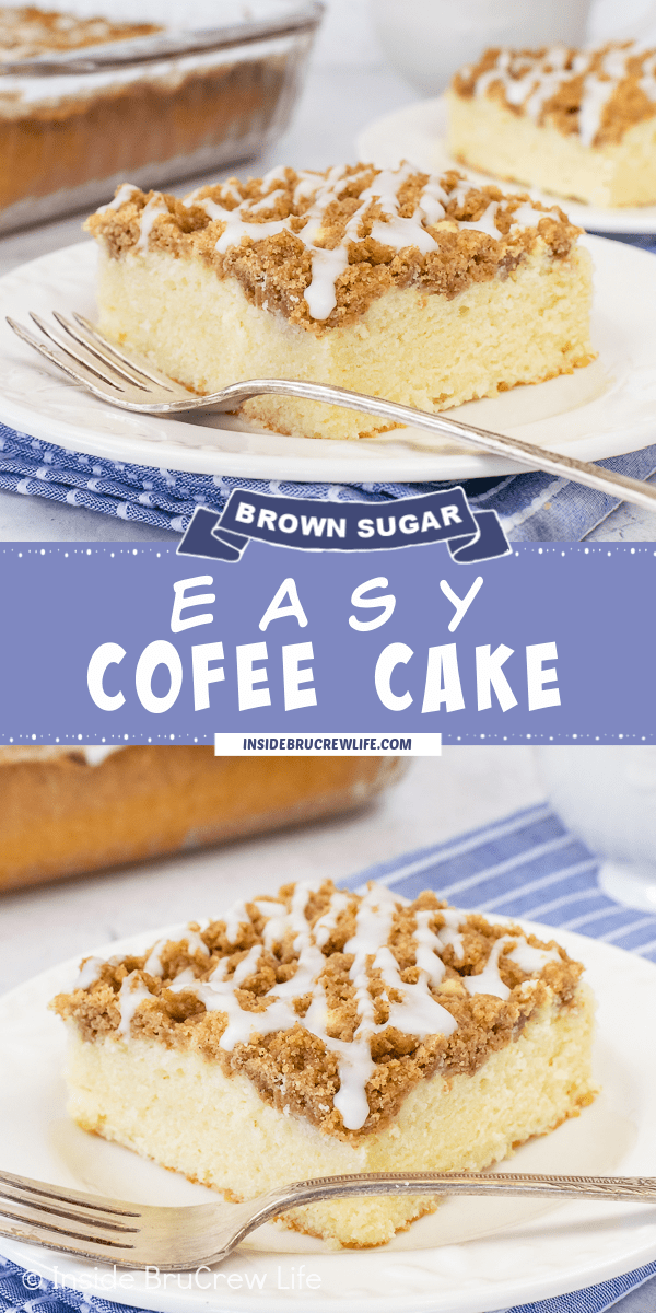 Two pictures of Easy Coffee Cake with brown sugar crumbles and glaze collaged together with a blue text box.