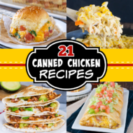 21 Canned Chicken Recipes